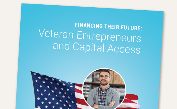 Report cover of Financing Their Future: Veteran Entrepreneurs and Capital Access