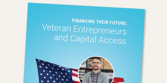Report on Veteran Entrepreneurship and Capital Access