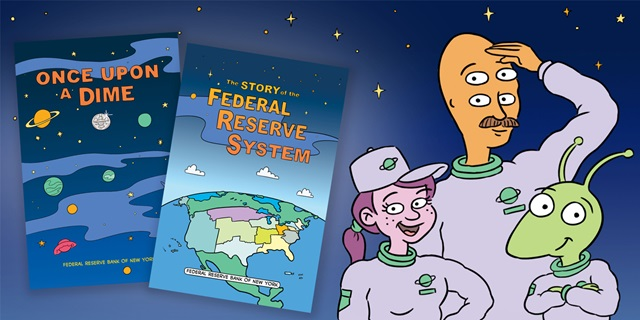 Comic Books: Once Upon a Dime and The Story of the Federal Reserve System