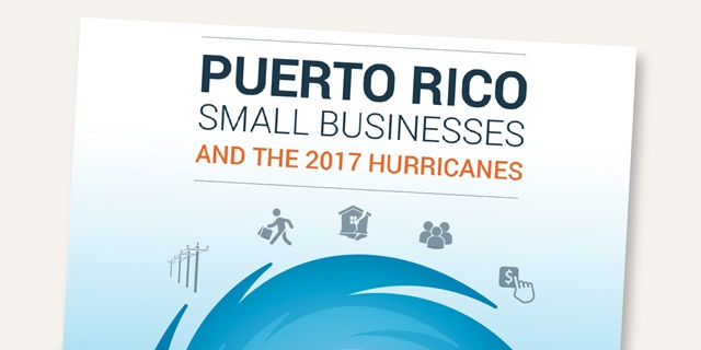 Puerto Rico Small Businesses and the 2017 Hurricanes
