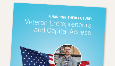 Financing Their Future: Veteran Entrepreneurs and Capital Access
